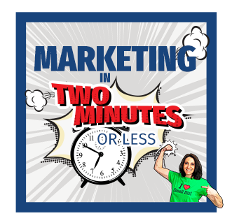 Marketing InTwo Mintues Or Less